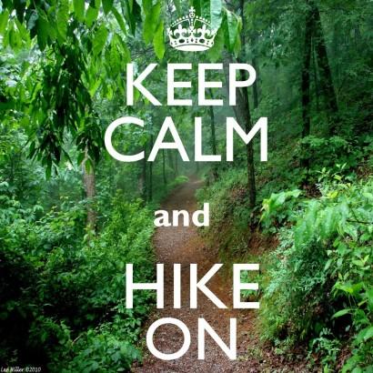 Keep Calm and Hike On