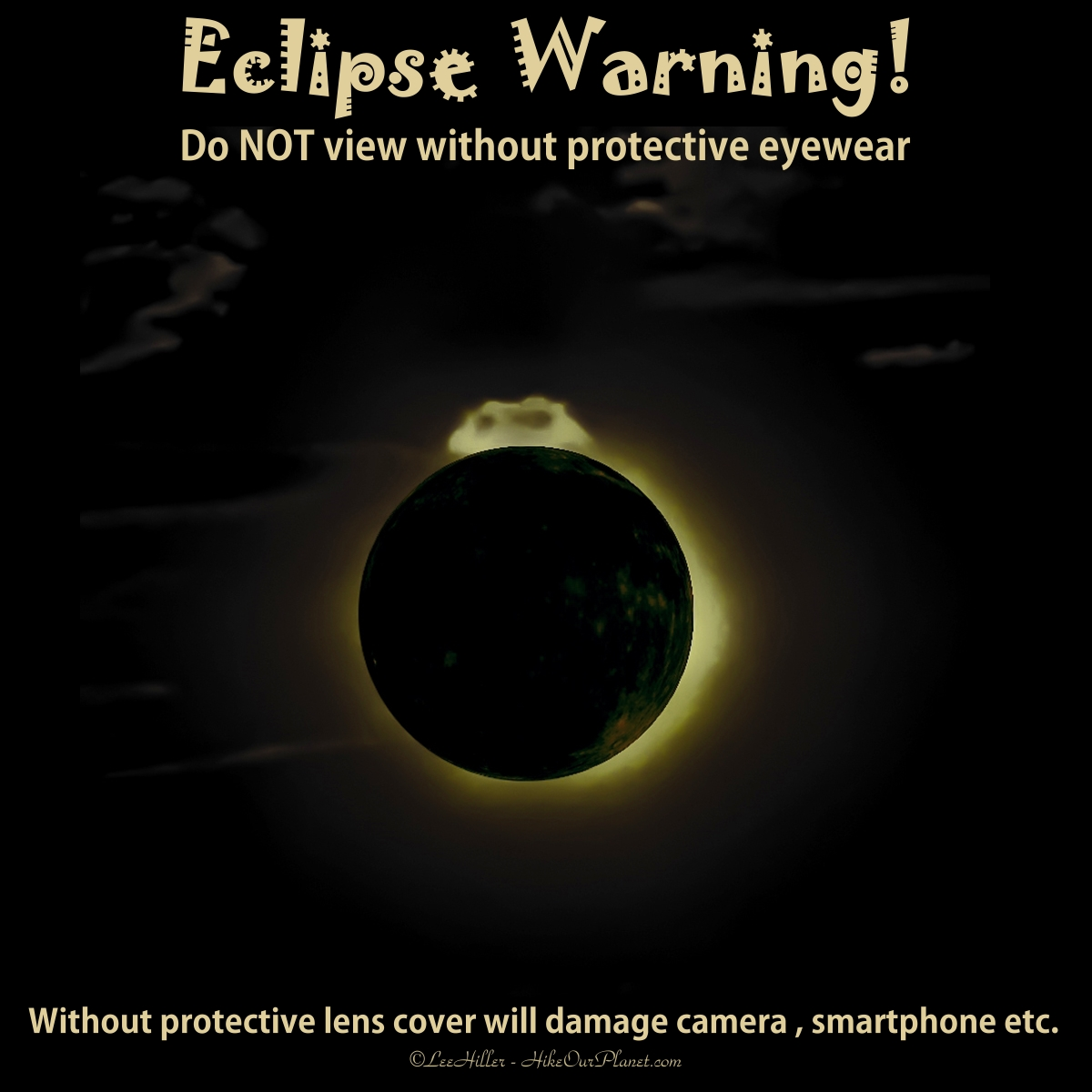 Eclipse Warning! Be safe when viewing
